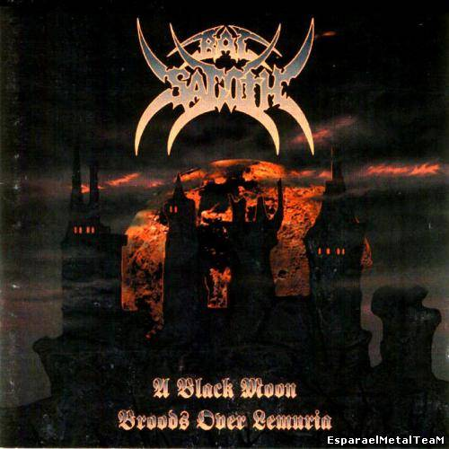Bal-Sagoth - A Black Moon Broods Over Lemuria 1995