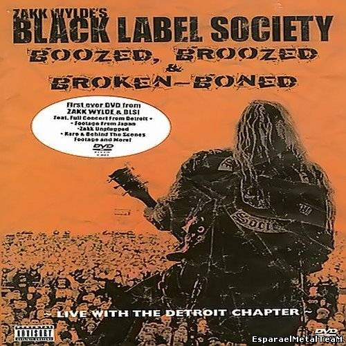 Black Label Society - Boozed, Broozed & Broken-Boned (2003)