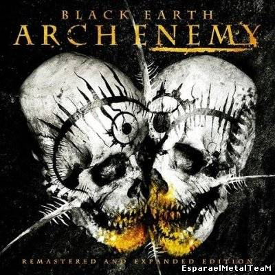 Arch Enemy-Black Earth [Remastered And Expanded Edition]2013
