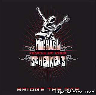 Michael Schenker's Temple Of Rock – Bridge The Gap (2013)