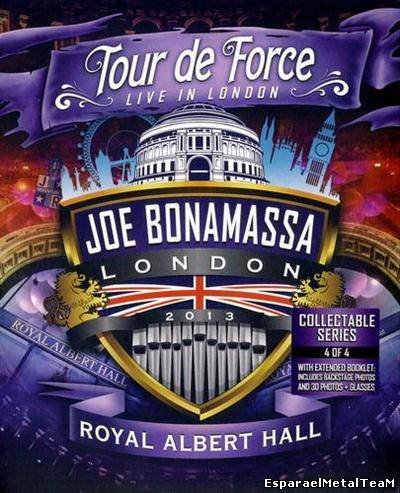 Joe Bonamassa - Tour de Force ~ Live In London, Royal Albert Hall (2013)