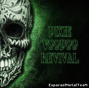 Dixie Voodoo Revival – Dixie Voodoo Revival (2013)
