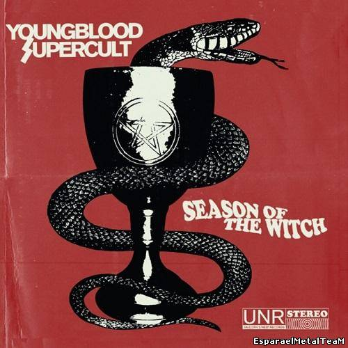 Youngblood Supercult – Season Of The Witch (2014)