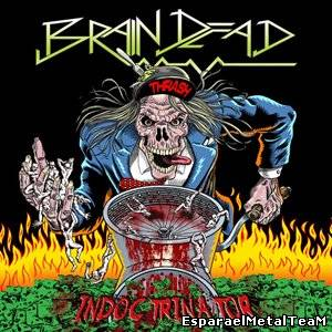 Brain Dead – Indoctrinator (2014)