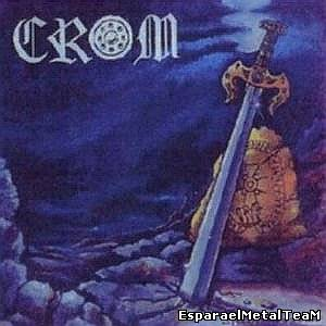 Crom - Steel For An Age (1987)