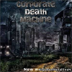 Corporate Death Machine - New World (2014)