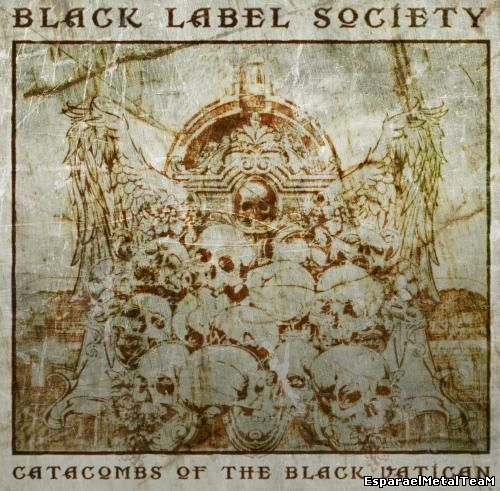 Black Label Society - Catacombs Of The Black Vatican [Deluxe Edition] (2014)