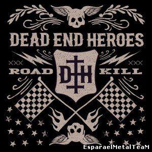 Dead End Heroes - Roadkill (2014)
