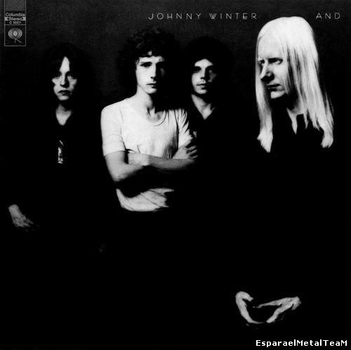 Johnny Winter - Johnny Winter And (1970)