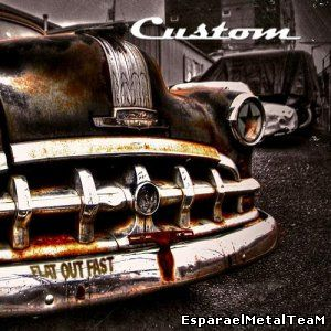 Custom - Flat Out Fast (2014)