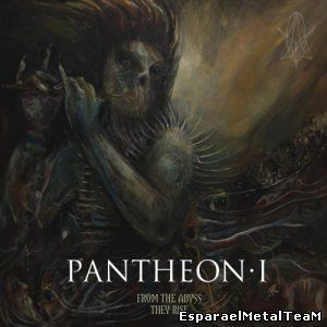 Pantheon I - From The Abyss They Rise (2014) >> compilation