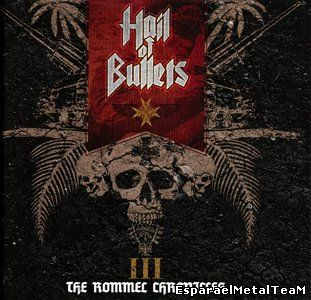 Hail Of Bullets - The Rommel Chronicles (2013) [CD+DVD] {Metal Blade Records Limited Edition}