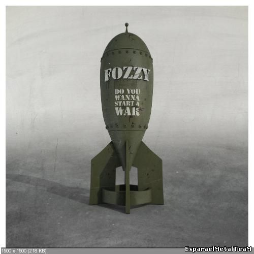 Fozzy - Do You Wanna Start a War (2014) [Limited Edition]