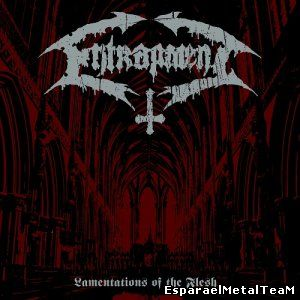 Entrapment - Lamentations Of The Flesh (2014)