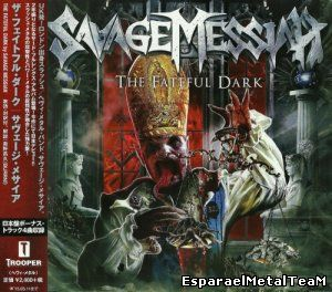 Savage Messiah - The Fateful Dark (Japanese Edition) (2014)