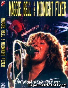 Maggie Bell and Midnight Flyer - Live Montreux July 1981 (2007)