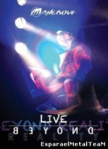 Mangrove - Live Beyond Reality (2011)
