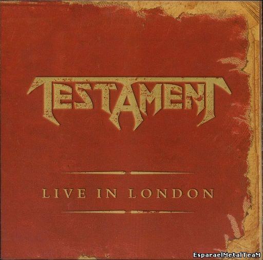 Testament - Live in London (2005)