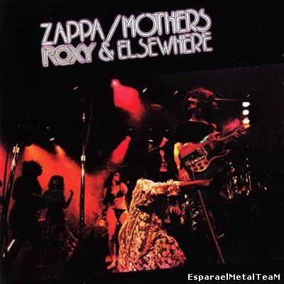 Frank Zappa - Roxy & Elsewhere (1974 Remaster) (1995)