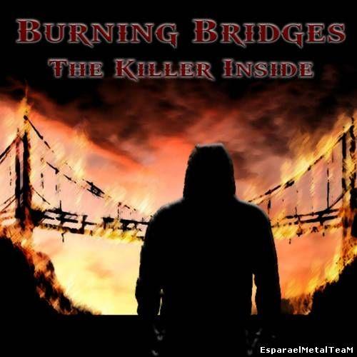 Burning Bridges – The Killer Inside 2014
