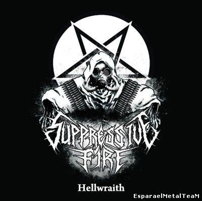 Suppressive Fire – Hellwraith [EP] (2014)
