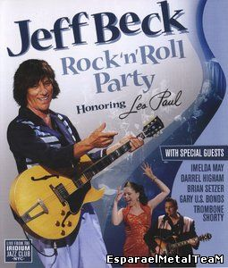 Jeff Beck - Rock'n'Roll Party Honoring Les Paul (2011)