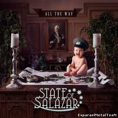 State Of Salazar - All The Way (2014)