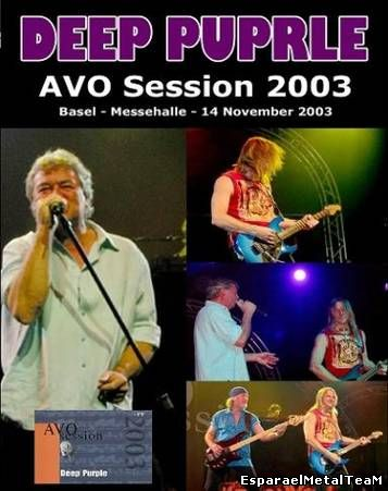 Deep Purple - AVO Session Live In Basel (2003)