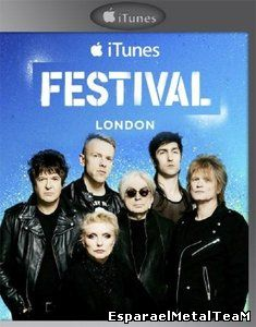 Blondie - Live at iTunes Festival (2014)