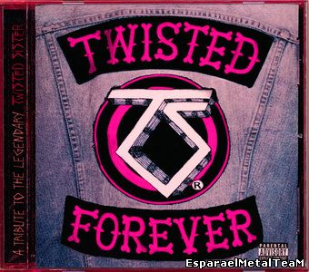 V.A. - Twisted Forever: A Tribute To The Legendary Twisted Sister (2001)