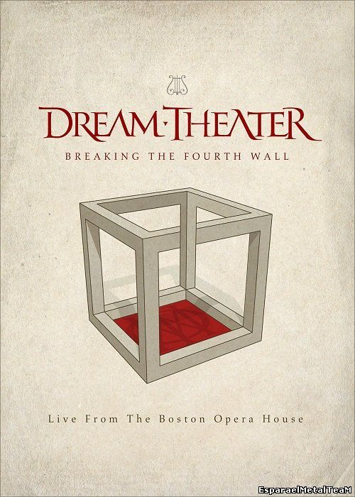 Dream Theater - Breaking the Fourth Wall (Live from the Boston Opera House) (2014)