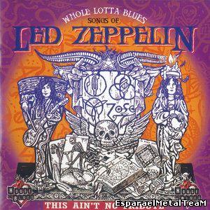 VA - Whole Lotta Blues: Songs of Led Zeppelin (1999)