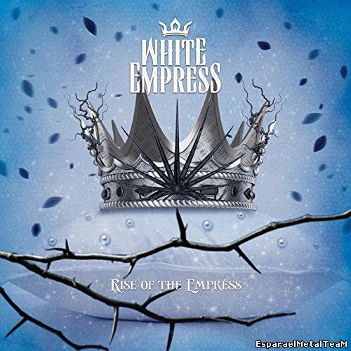 White Empress - Rise of the Empress (2014)