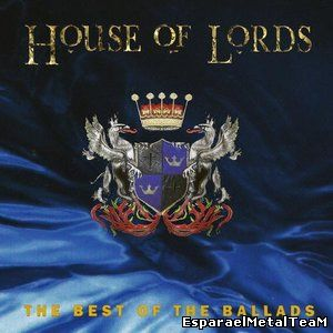 House Of Lords - The Best Of The Ballads (2014)