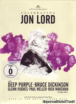 Deep Purple and Friends - Celebrating Jon Lord: The Rock Legend