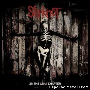 Slipknot - .5: The Gray Chapter (2014) [Special Edition]