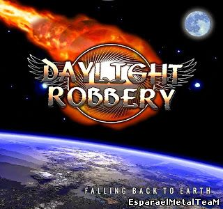Daylight Robbery – Falling Back To Earth 2014