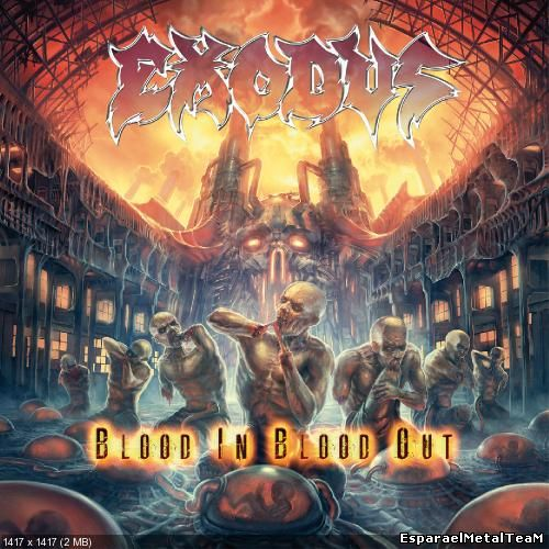 Exodus - Blood In, Blood Out (2014)