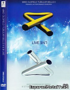 Mike Oldfield - Tubular Bells II & III Live (2001)