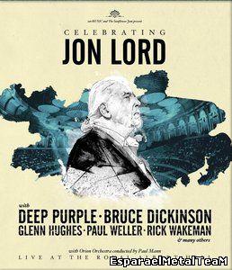 Celebrating Jon Lord feat. Deep Purple, Bruce Dickinson, Glenn Hughes, Paul Weller and many others (2014)