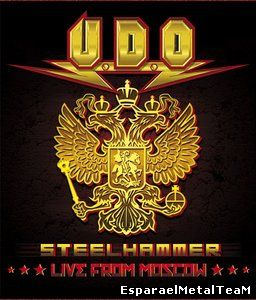 U.D.O. - Steelhammer: Live from Moscow (2014)