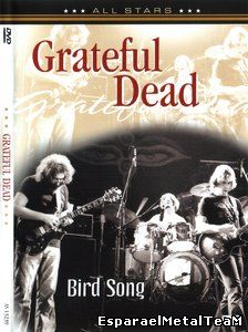Grateful Dead - Bird Song (2006)