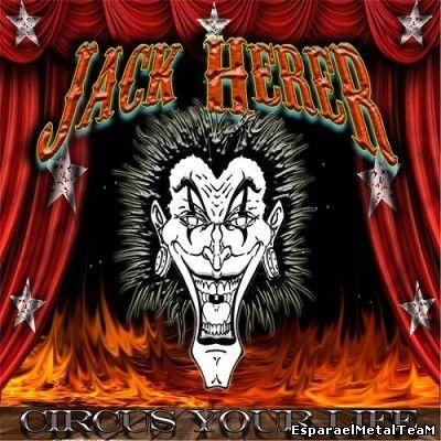 Jack Herer – Circus Your Life (2014)