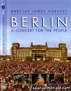 Barclay James Harvest:Berlin - A Concert for the People 2010