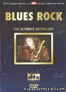 Blues Rock - The Ultimate Anthology (2004)