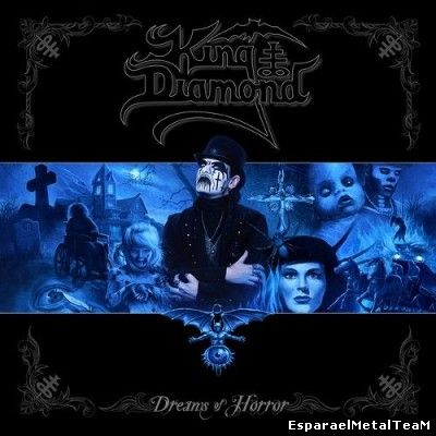 King Diamond – Dreams of Horror (The Metal Blade Years)2014