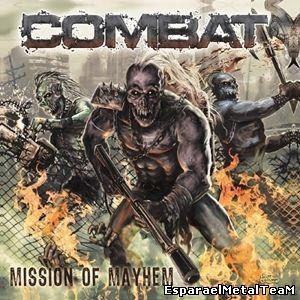 Combat – Mission Of Mayhem – 2014