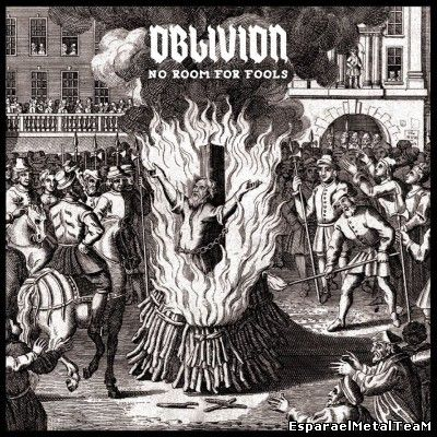 Oblivion – No Room for Fools (2014)