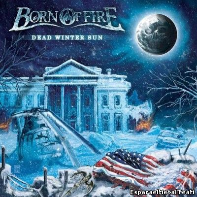 Born of Fire – Dead Winter Sun (2014)