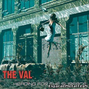 The Val - Heading For The Surface (2014)